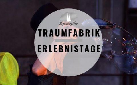 Traumfabrik Erlebnistage Regensburg