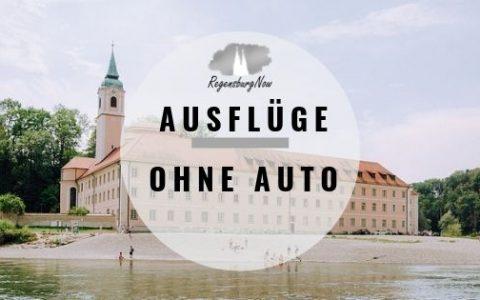 Ausflüge ohne Auto Regensburg