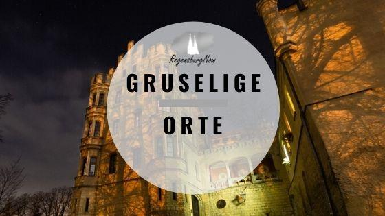 Gruselige Orte Regensburg