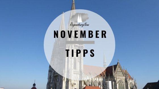 November Tipps Regensburg