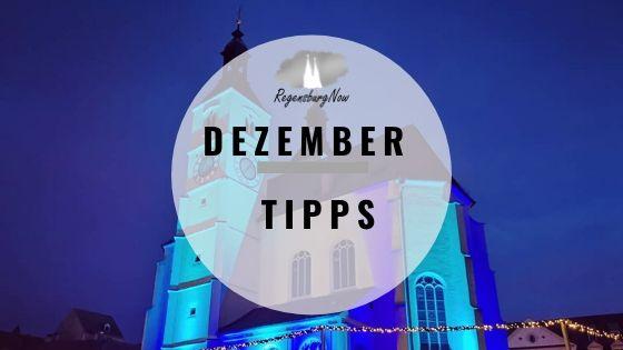 Dezember-Tipps Regensburg