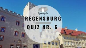 Regensburg Quiz